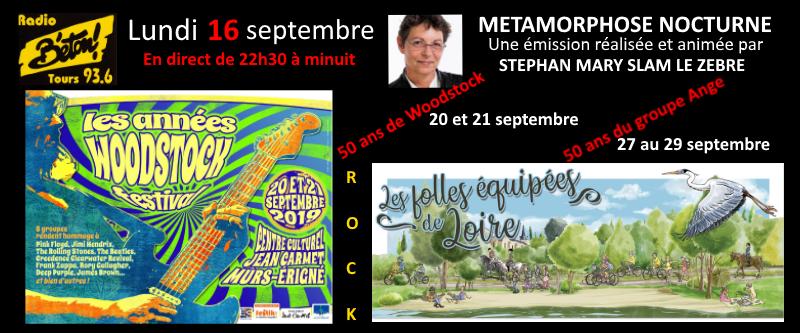 Les années Woodstock + Les folles équipées de Loire dans Métamorphose nocturne